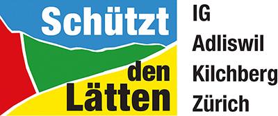 Schützt den Lätten IG Adliswil | Kilchberg | Zürich